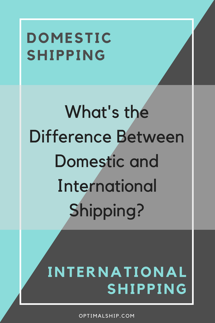 What's the Difference Between International Shipping and Domestic Shipping?