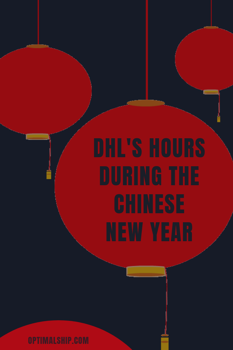 DHL's Hours During the Chinese New Year