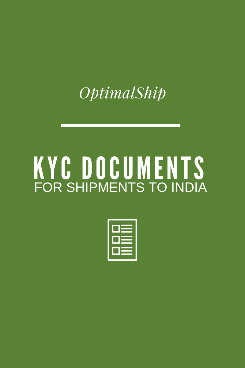 KYC Documents for Shipments to India
